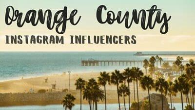 Orange County Instagram Influencers