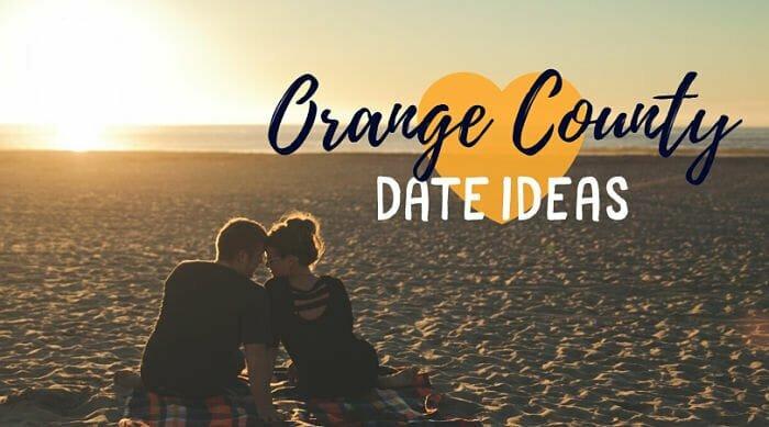 Orange County Date Ideas