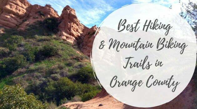 Best Hiking & Mountain Biking Trails in Orange County